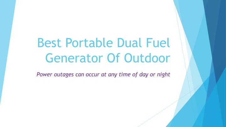 Best portable dual fuel generator o f outdoor