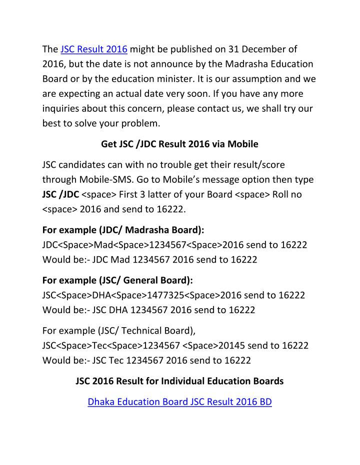The JSC Result 2016 might be published on 31 December of