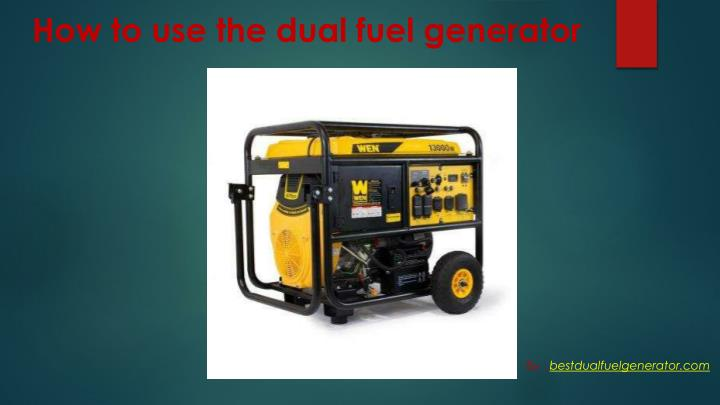 How to use the dual fuel