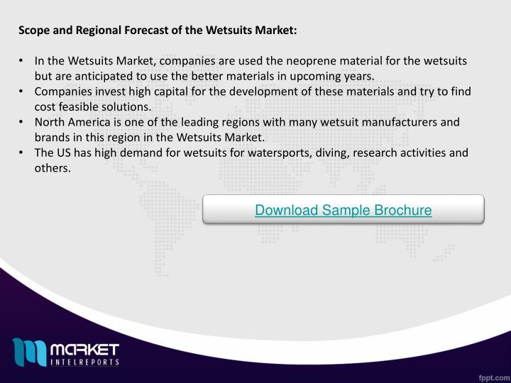 Scope and Regional Forecast of the Wetsuits Market: