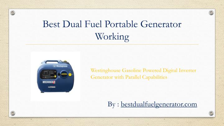 Best Dual Fuel Portable Generator Working