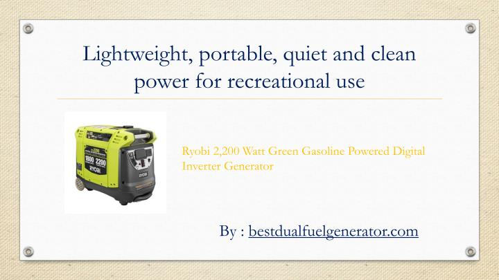 Lightweight portable quiet and clean power for recreational use