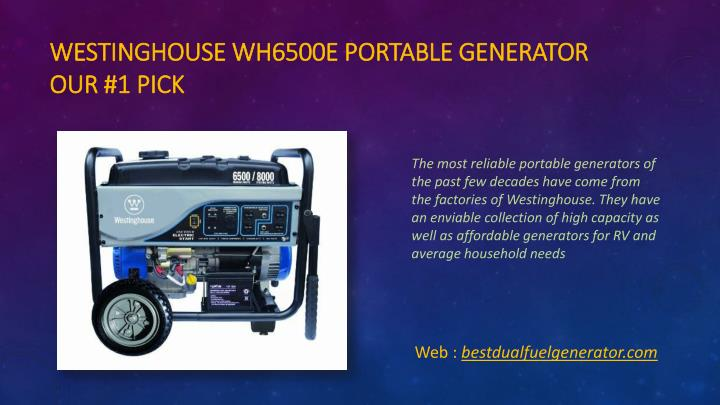 Westinghouse wh6500e portable generator our 1 pick
