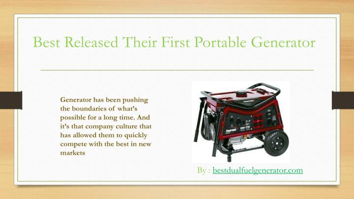 Best released their first portable g enerator