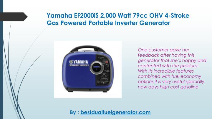 Yamaha EF2000iS 2,000 Watt 79cc OHV 4-Stroke Gas Powered Portable Inverter Generator