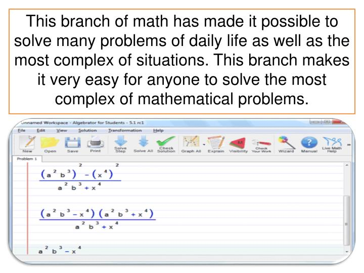 This branch of math has made it possible to solve many problems of daily life as well as the most co...