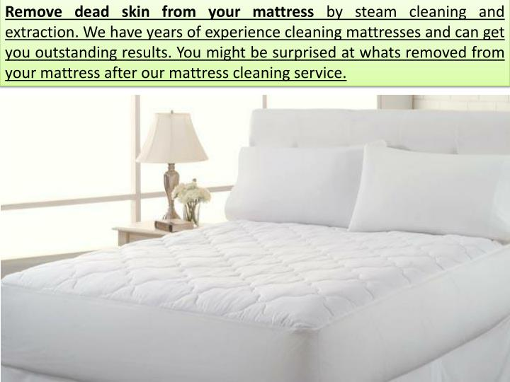 Remove dead skin from your mattress