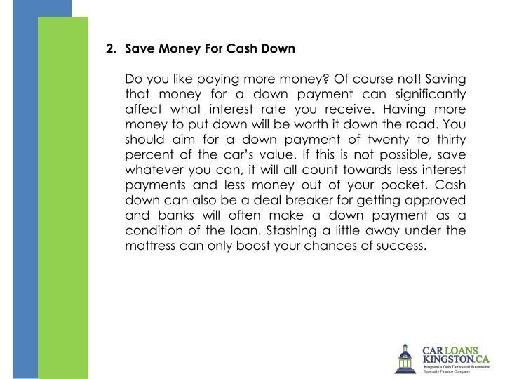 2.Save Money For Cash Down