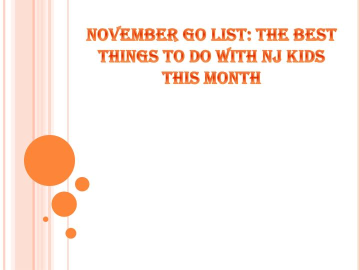 November go list the best things to do with nj kids this month
