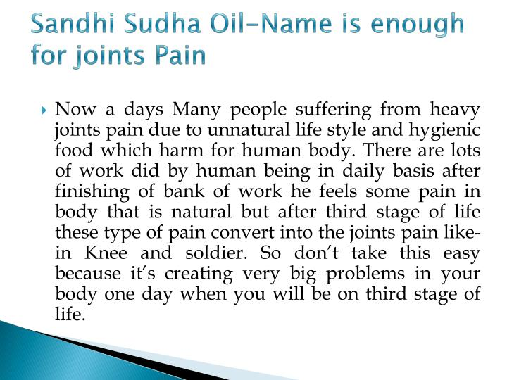 Sandhi Sudha Oil-Name is enough for joints Pain