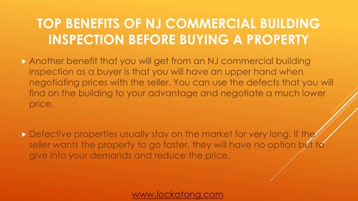 Another benefit that you will get from an NJ commercial building inspection as a buyer is that you will have an upper hand when negotiating prices with the seller. You can use the defects that you will find on the building to your advantage and negotiate a much lower price.