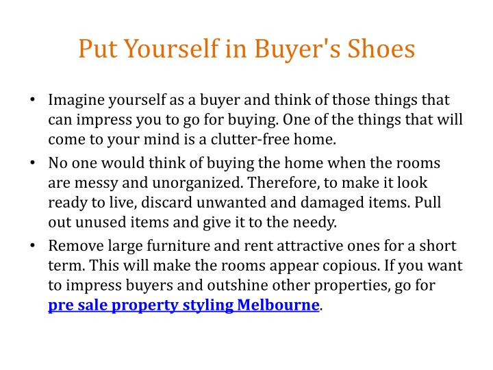 Put yourself in buyer s shoes