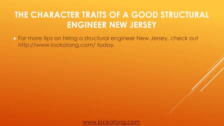 For more tips on hiring a structural engineer New Jersey, check out http://www.lockatong.com/ today.