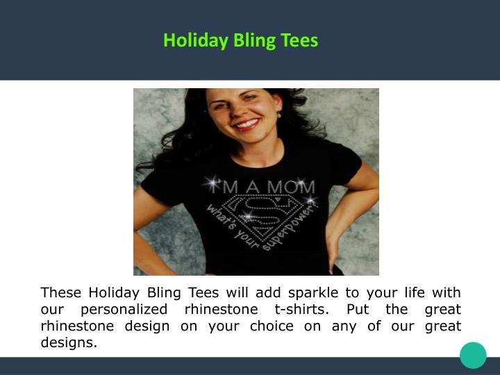 Holiday Bling Tees