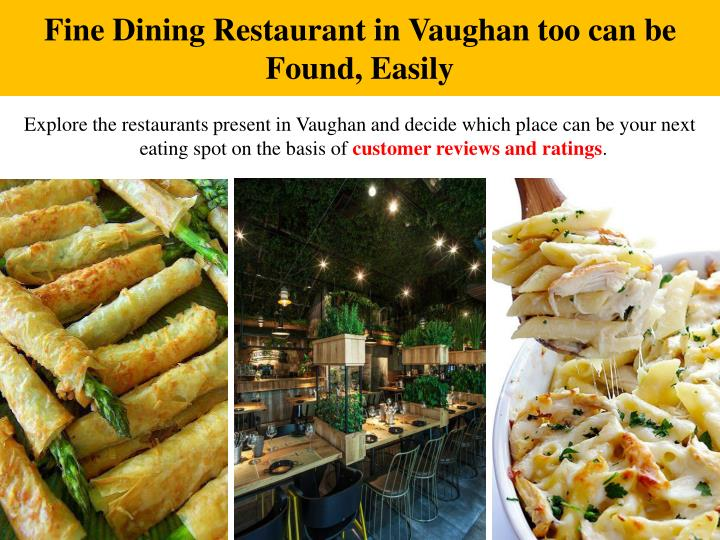 Fine Dining Restaurant in Vaughan too can be Found, Easily