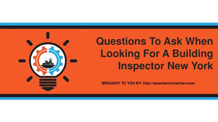 Ppt Questions To Ask When Looking For A Building