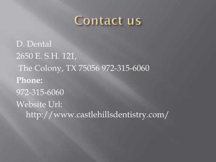 D. Dental