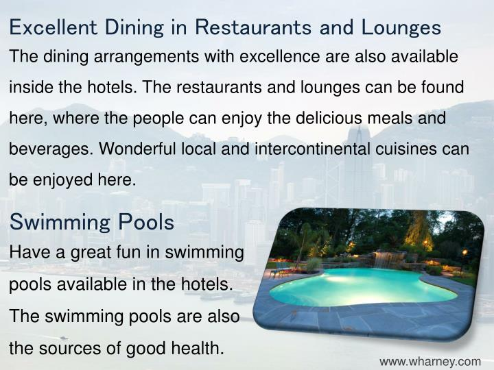 Excellent Dining in Restaurants and Lounges