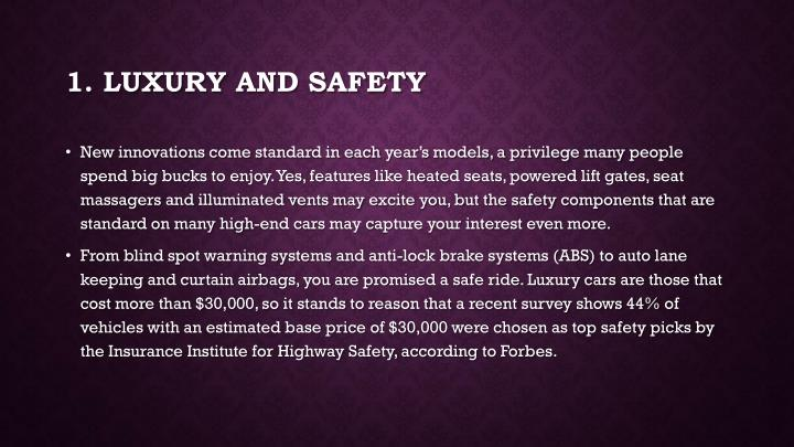 1 luxury and safety