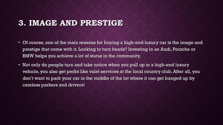 3. Image and Prestige