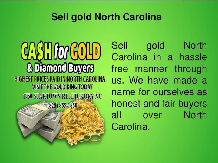 Sell gold North Carolina