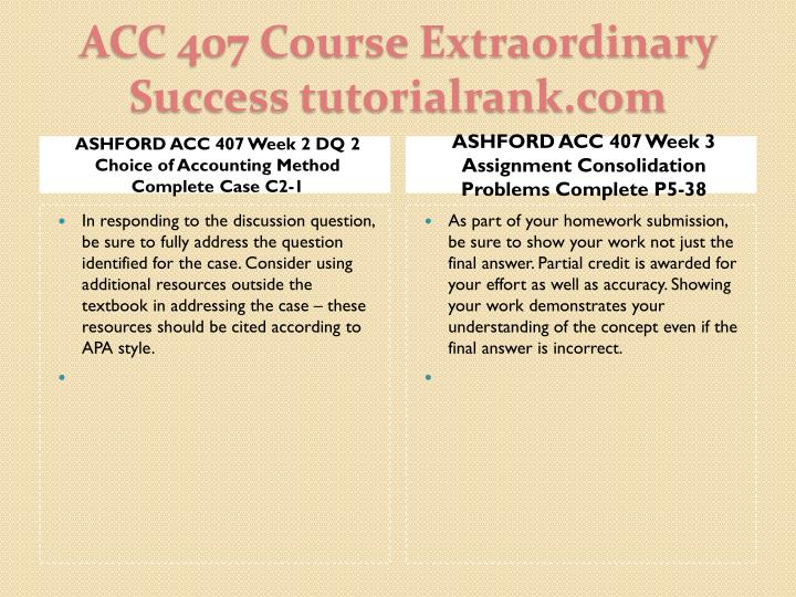 ASHFORD ACC 407 Week 2 DQ 2 Choice of Accounting Method Complete Case C2-1