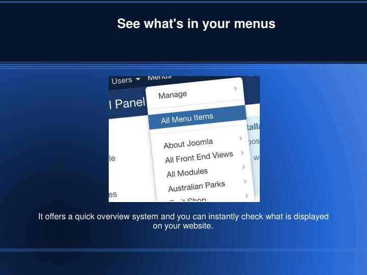 See what's in your menus