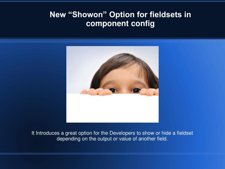"New ""Showon"" Option for fieldsets in component config"