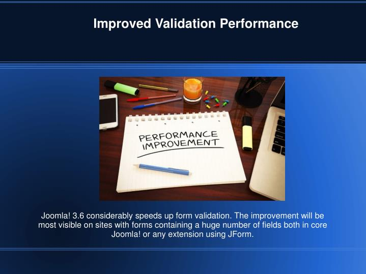 Improved Validation Performance
