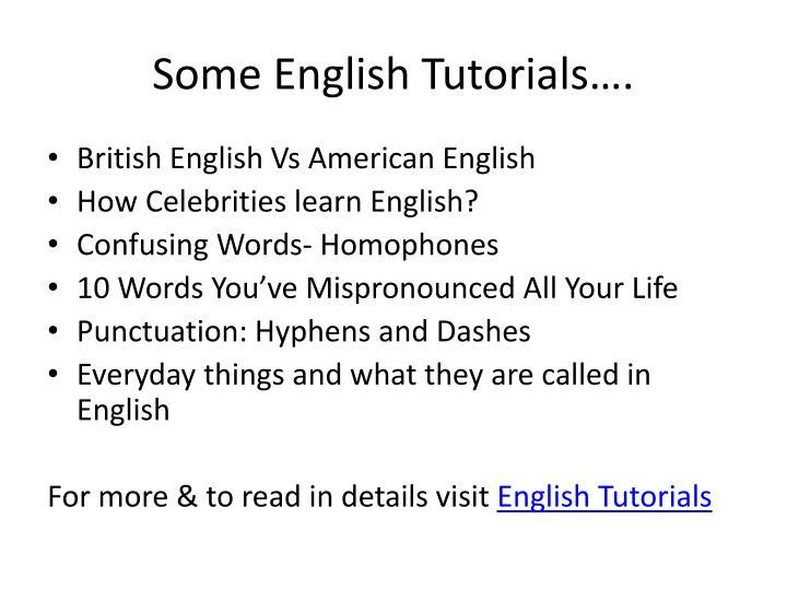 Some English Tutorials….