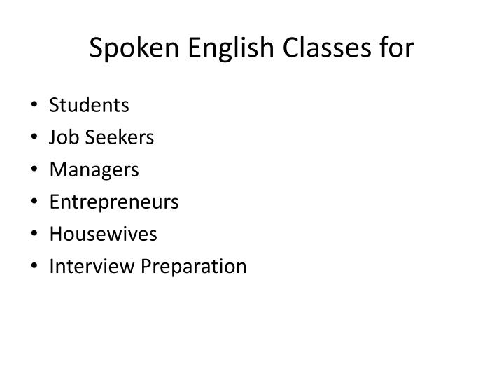 Spoken English Classes for