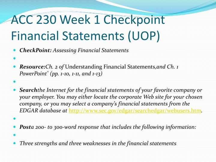 ACC 230 Week 1 Checkpoint Financial Statements (UOP)