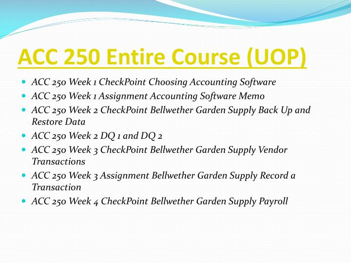 Acc 250 entire course uop