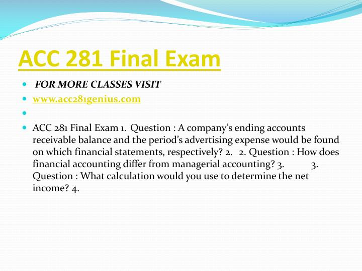 ACC 281 Final Exam