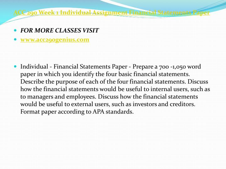 ACC 290 Week 1 Individual Assignment Financial Statements Paper