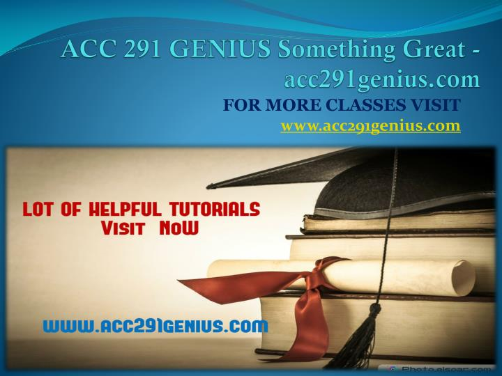 Acc 291 genius something great acc291genius com