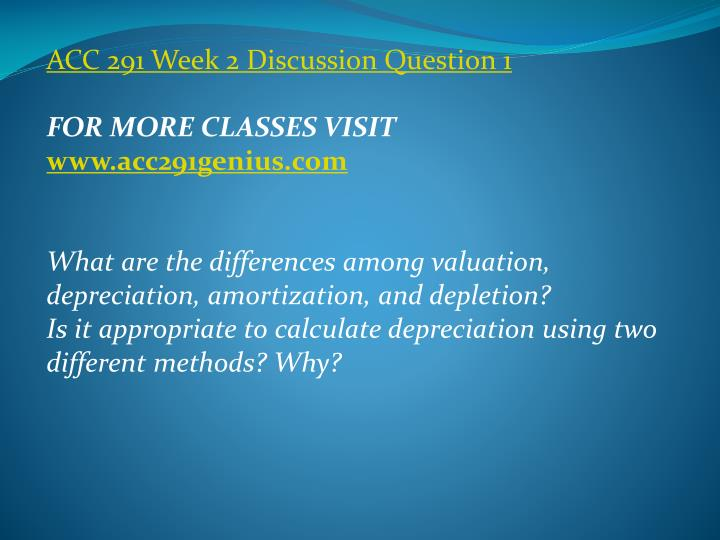 ACC 291 Week 2 Discussion Question 1