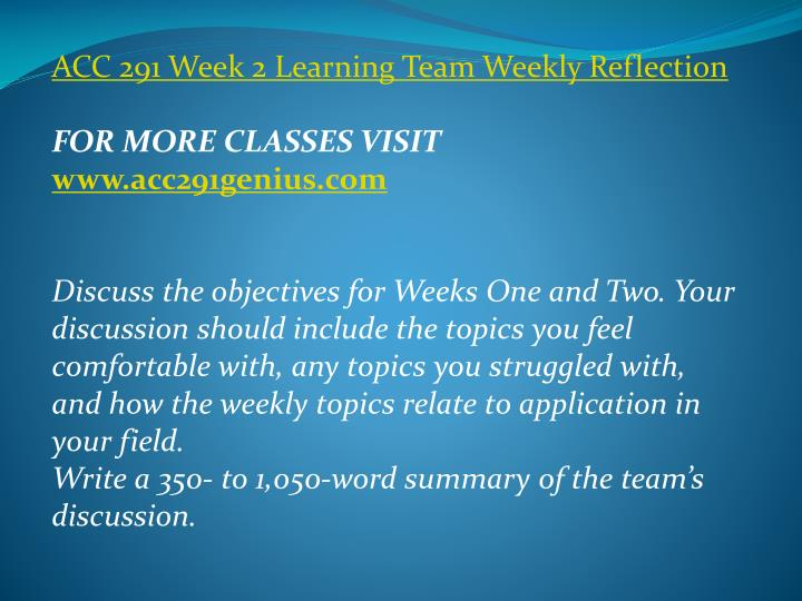 ACC 291 Week 2 Learning Team Weekly Reflection