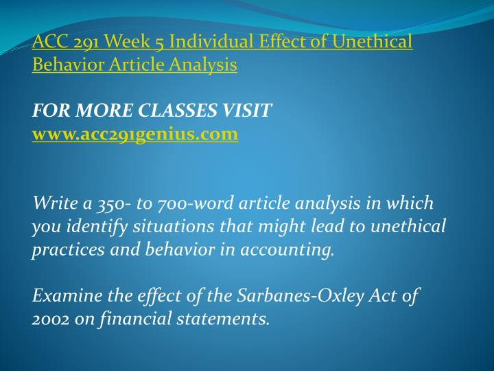 ACC 291 Week 5 Individual Effect of Unethical Behavior Article Analysis