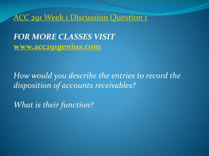 ACC 291 Week 1 Discussion Question 1