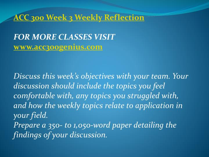 ACC 300 Week 3 Weekly Reflection
