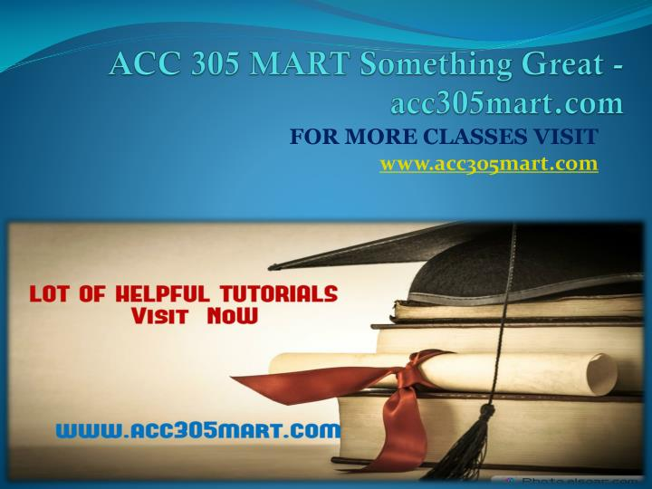Acc 305 mart something great acc305mart com