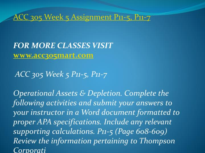 ACC 305 Week 5 Assignment P11-5, P11-7