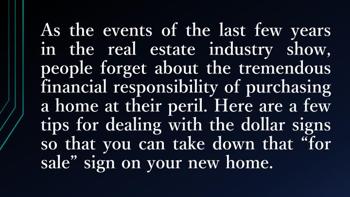 As the events of the last few years in the real estate industry show, people forget about the tremen...