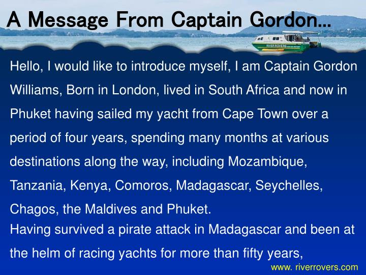 A Message From Captain Gordon...