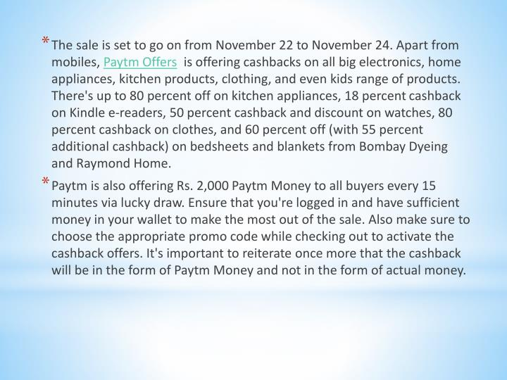 The sale is set to go on from November 22 to November 24. Apart from mobiles,