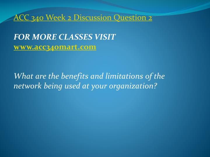 ACC 340 Week 2 Discussion Question 2