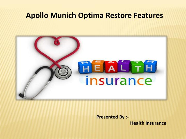 Apollo Munich Optima Restore Features