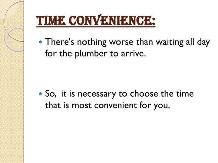 TIME CONVENIENCE: