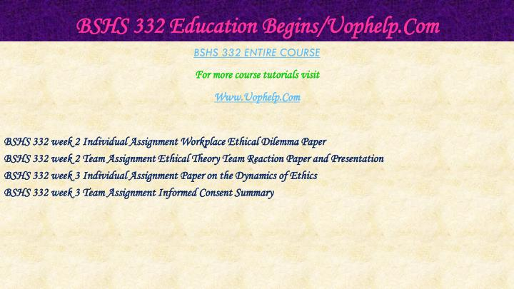 Bshs 332 education begins uophelp com1